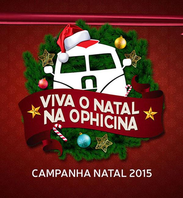 [Viva o Natal na Ophicina!]